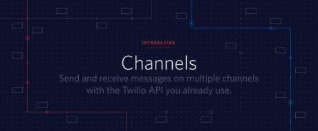 Twilioが複数SNSメッセンジャーを統合するAPI「Channels」を公開 #signalconf