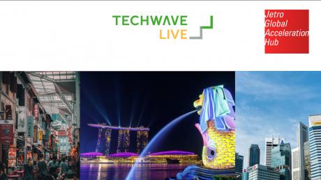 スタートアップ最前線「シンガポール」ライブイベント開催 | TechWave LIVE x JETRO #08